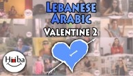This is the thumbnail of the Lebanese Valentine Lesson number 2. It also contains a blue heart with an arrow going through it