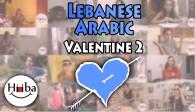 2nd Lebanese Valentine Lesson