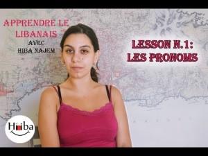 Apprendre le Libanais leçon 1: Les pronoms