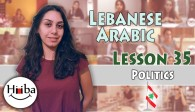Learn Lebanese Arabic Lesson 35 (Politics)