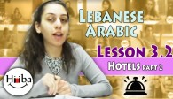 Lebanese Lesson 3 (Hotels P.2)