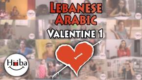 Learning Lebanese Valentine Special