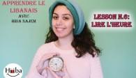 Leçon 6: Lire l'heure en Libanais